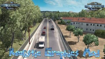 "American Truck Simulator ""Realistic Graphics Mod v2.3.0 для v1.32"""