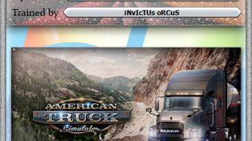 American Truck Simulator: Трейнер/Trainer (+6/+7) [1.0 - 1.40.1.10s] {iNvIcTUs oRCuS / HoG}