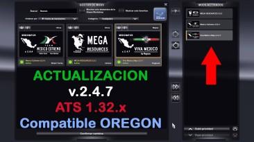 "American Truck Simulator ""Карта: Viva Mxico Map v.2.4.7 Обновление и исправление ошибок"""