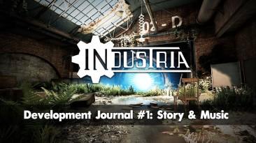 Первый дневник разработчиков Industria посвящен истории и музыке