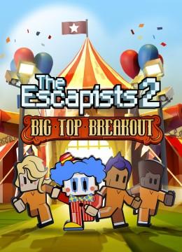 Escapists 2 - Big Top Breakout