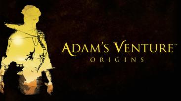 """Опубликован новый трейлер игры Adam's Venture: Origins под названием """"Exploration & Puzzles"""""""