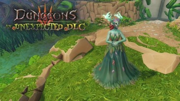 Вышло дополнение An Unexpected для Dungeons 3