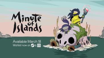 """Свежий трейлер с датой релиза платформера """"Minute of Islands"""""""