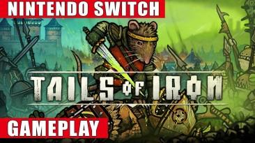 Запись игрового процесса Switch-версии Tails of Iron