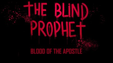 Официальный трейлер The Blind Prophet