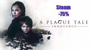 A Plague Tale: Innocence получила скидку 75% в Steam