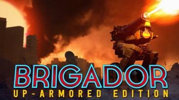 """Brigador """"перезапускается"""" с выходом Up-Armored Edition"""