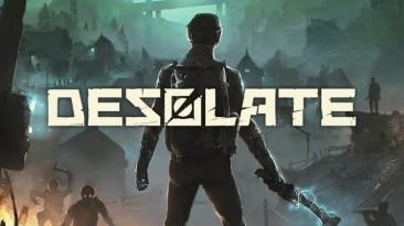 Симулятор выживания Desolate от отечественных разработчиков выйдет из раннего доступа в следующем месяце