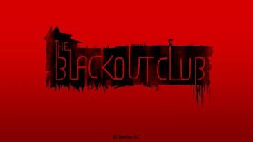 Трейлер кооперативного хоррора The Blackout Club