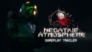 Вышел новый трейлер игрового процесса Negative Atmosphere
