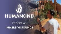 Разработчики Humankind рассказали о процесс создания звукового дизайна для игры