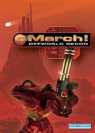 Обложка игры MARCH! Offworld Recon