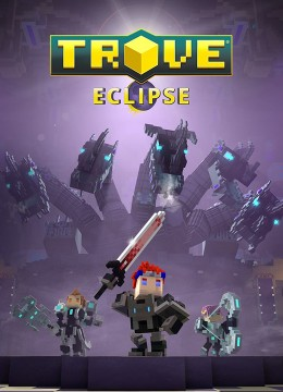Trove: Eclipse