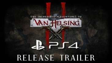 The Incredible Adventures of Van Helsing 2 вышла на PS4