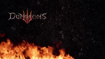 Трейлер к выходу DLC Famous Last Words для Dungeons 3