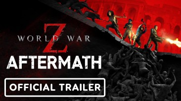 Обзорный трейлер World War Z: Aftermath