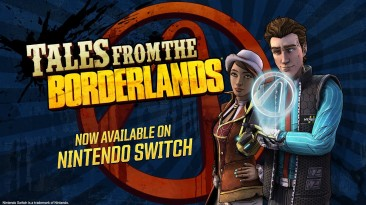 Tales from the Borderlands вышла на Nintendo Switch