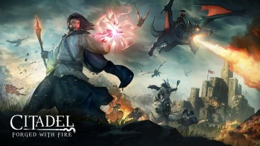 Citadel: Forged with Fire выйдет из раннего доступа в октябре