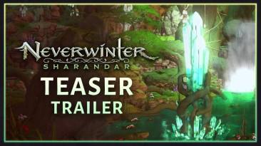 "Представлен модуль ""Sharandar"" для Neverwinter"