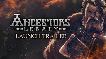 Опубликован релизный трейлер Ancestors Legacy