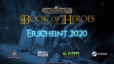 Анонсирована классическая партийная RPG The Dark Eye: Book of Heroes