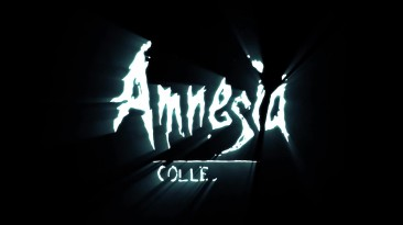 Релизный трейлер Amnesia: Collection напомнит о былых страхах