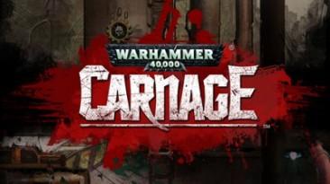 Warhammer 40,000: Carnage вышла для Android-устройств