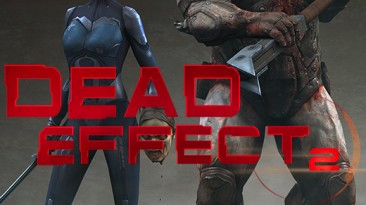 Dead Effect 2: Сохранение/SaveGame (Прокачаны все умения)