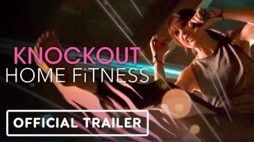 Новый трейлер Knockout Home Fitness