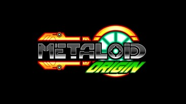 Трейлер Metaloid: Origin