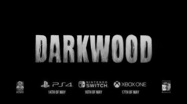Трейлер даты выхода Darkwood на консолях