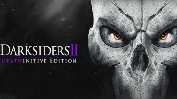 На Nintendo Switch состоялся релиз Darksiders II Deathinitive Edition