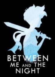 Обложка игры Between Me and The Night