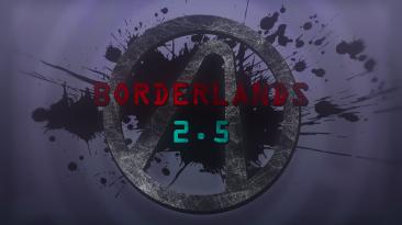 "Borderlands 2 ""Улучшенный геймплей"""