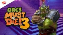 Состоялся релиз Orcs Must Die! 3 на Google Stadia