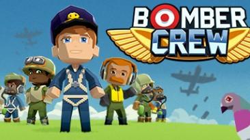Bomber Crew: Трейнер/Trainer (+6) [6018] {MrAntiFun}
