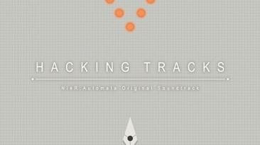 """Nier: Automata """"Original Soundtrack Hacking Tracks"""""""