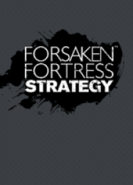 Обложка игры Forsaken Fortress Strategy