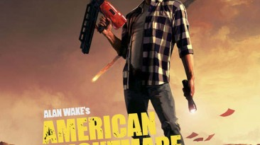 Патч Alan Wake's American Nightmare [1.02.16.9955 EN]