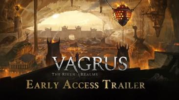 Vagrus: The Riven Realms - вышла в ранний доступ