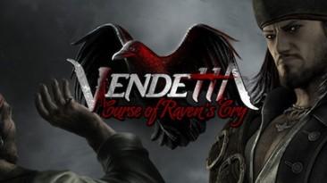 "Релиз перевода Vendetta: Curse of Raven""s Cry"