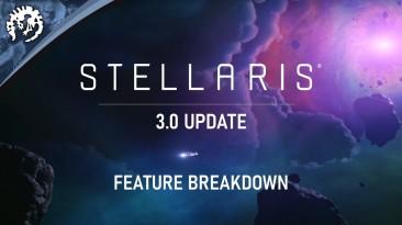Трейлер особенностей обновления 3.0 Stellaris