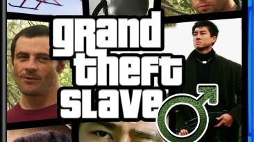 Grand Theft Slave