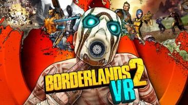 VR-версия Borderlands 2 заглянет на ПК