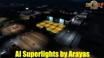 "Euro Truck Simulator 2 ""Superlights - Настоящие AI Огни v1.9 (1.35-1.38)"""