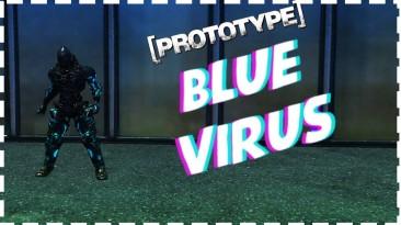 """Prototype """"Прототип: Синий Вирус"""""""