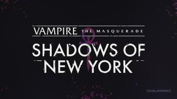 Визуальная новелла Vampire: The Masquerade - Shadows of New York выйдет 10 сентября