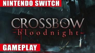 Видео игрового процесса Crossbow: Bloodnight