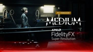 The Medium получила поддержку AMD FidelityFX Super Resolution